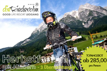 Familienurlaub in Leogang im Good Life Resort Riederalm.