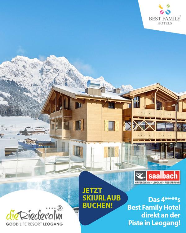 Family Hotel Die Riederalm - Familien-Skiurlaub Familienhotel Leogang